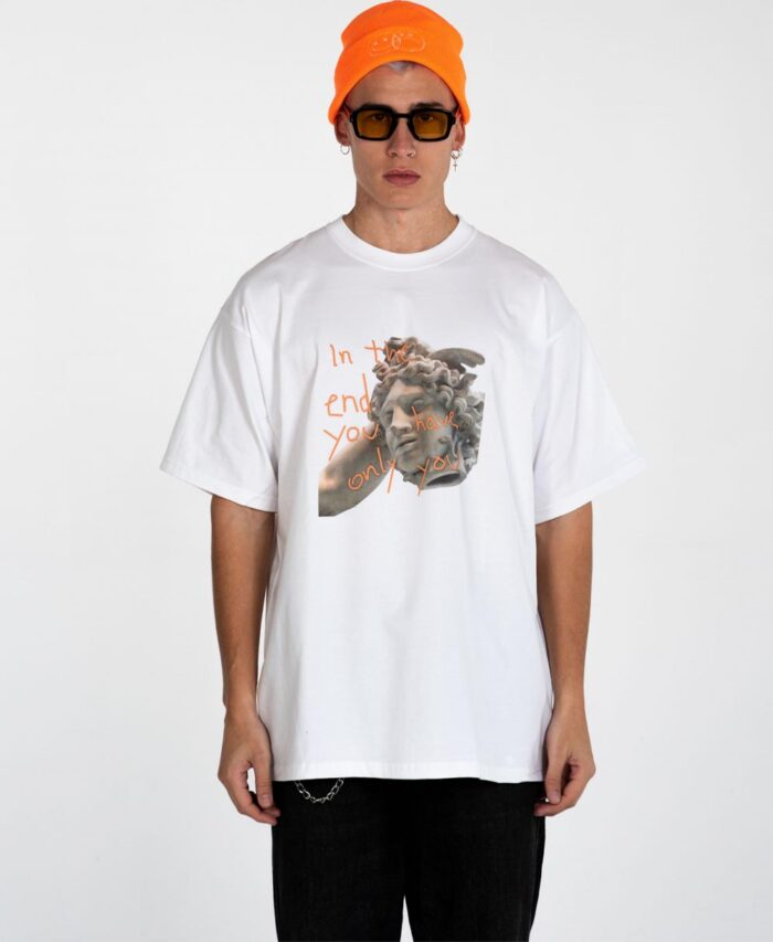 white t-shirt two feeling in the end you have only you